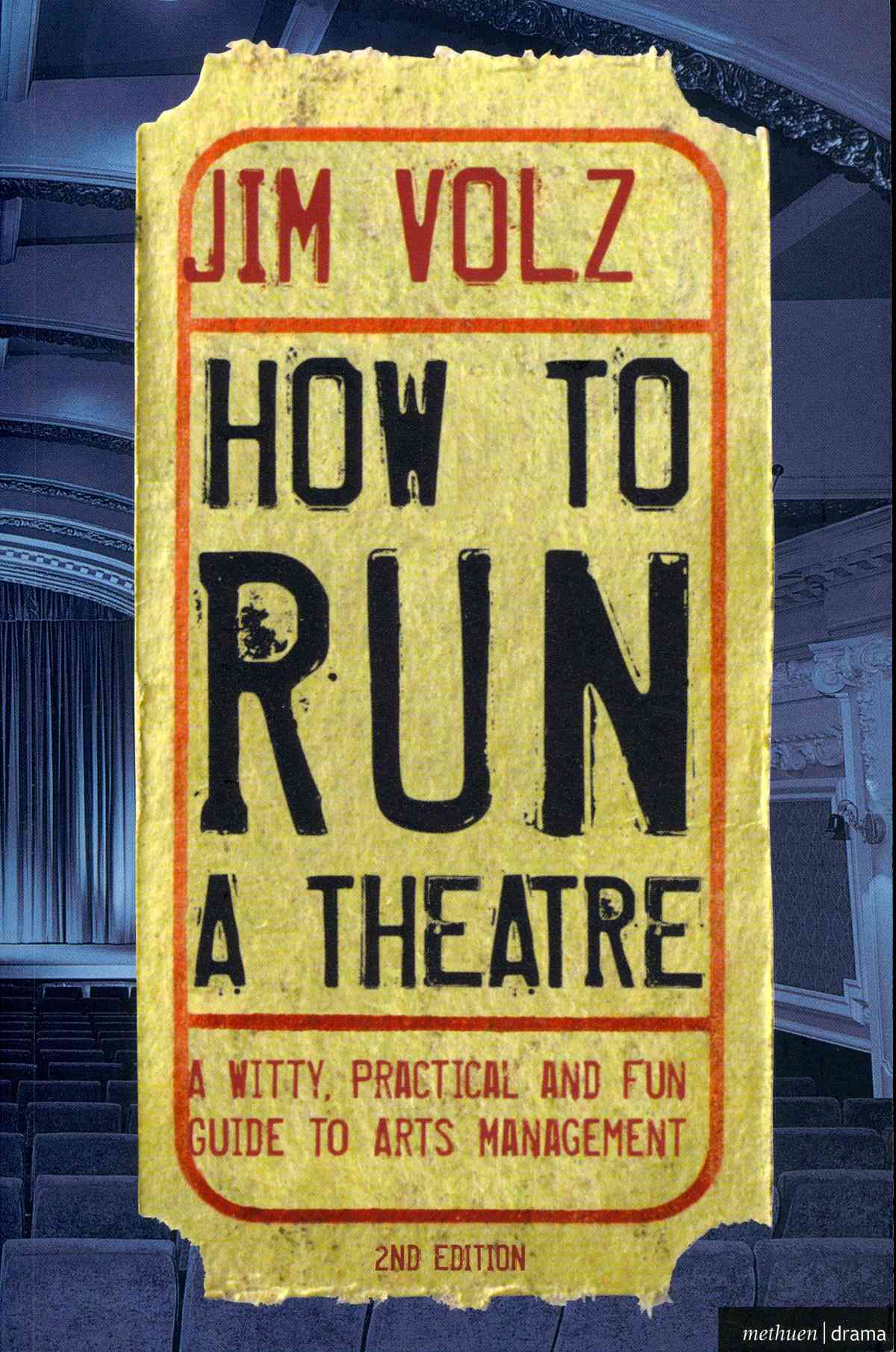 How to Run a Theater By Volz, Jim